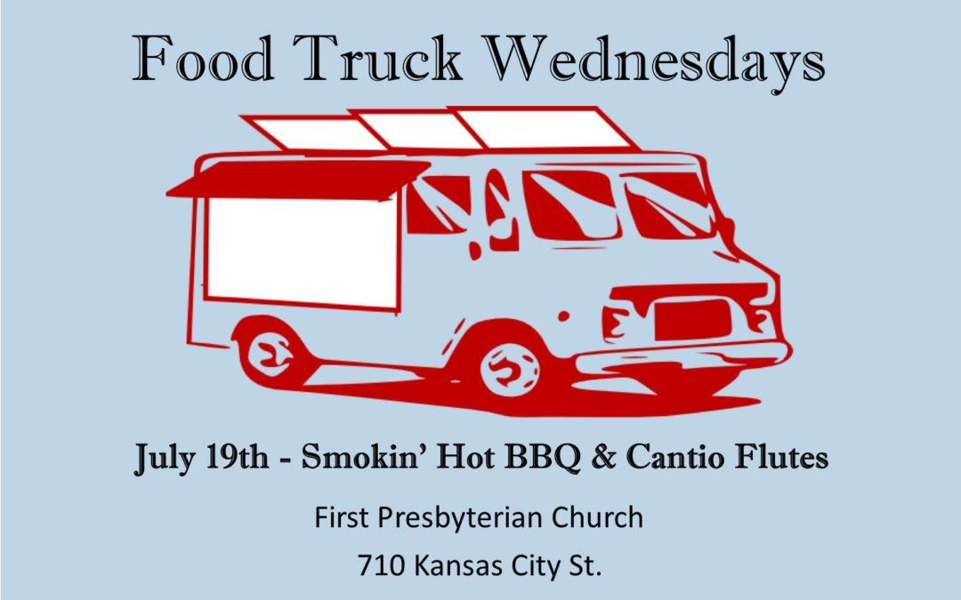 First Presbyterian Church  – Food Truck Wednesdays